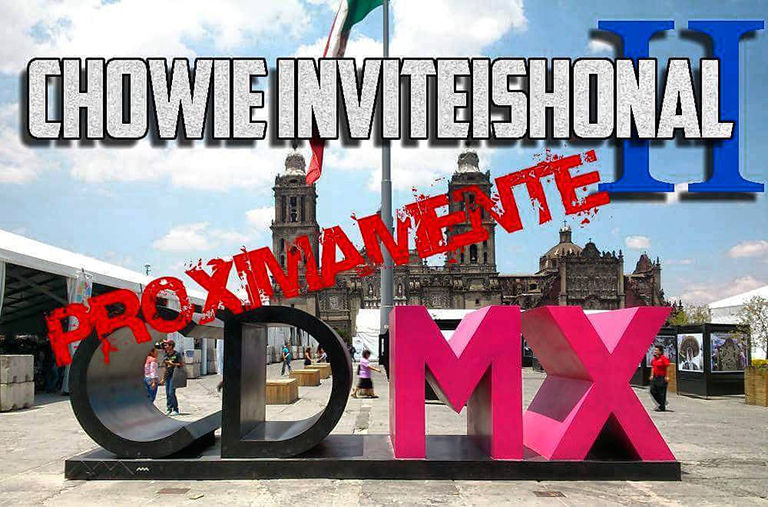 Regresa el Chowie Inviteishonal