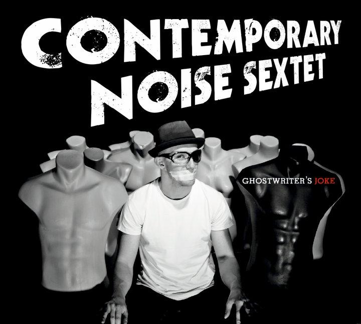 Contemporary Noise Sextet. El Jazz nos enseña a viajar en el tiempo