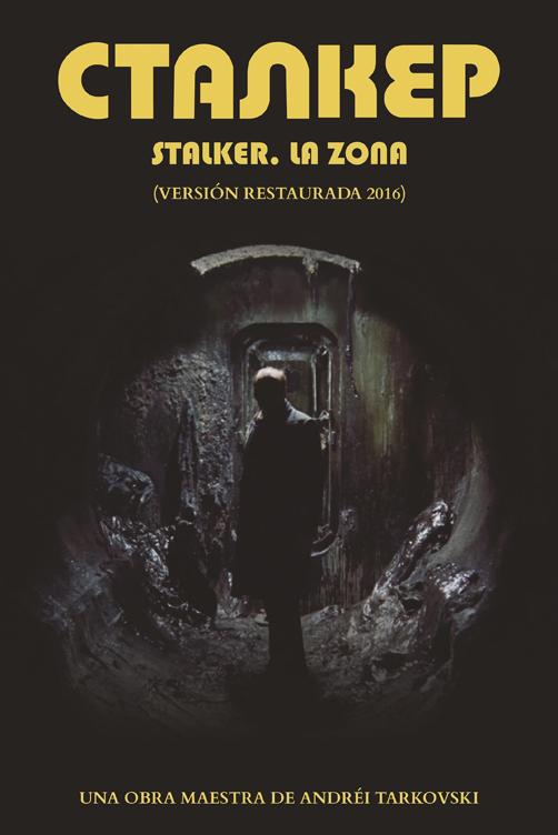 Stalker. La zona de Andréi Tarkovski regresa a la cartelera mexicana
